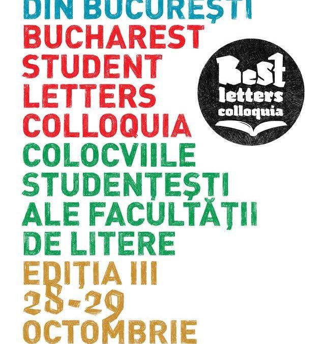 """Colocviile Studențești ale Facultății de Litere organizează a III-a ediție din seria """"BucharEst STudent BEST Letters Colloquia"""""""