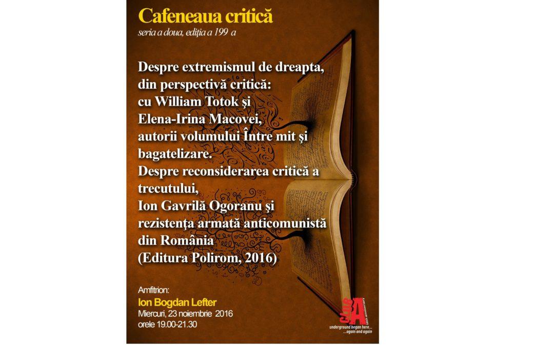 "Despre extremismul de dreapta la ,,Cafeneaua Critică"""