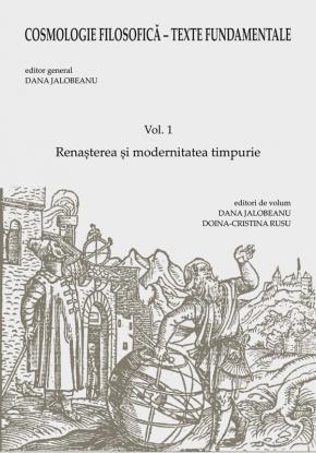 """Lansarea cărții """"Cosmologie filosofică – Texte fundamentale. Vol. 1 Renașterea și modernitatea timpurie"""""""