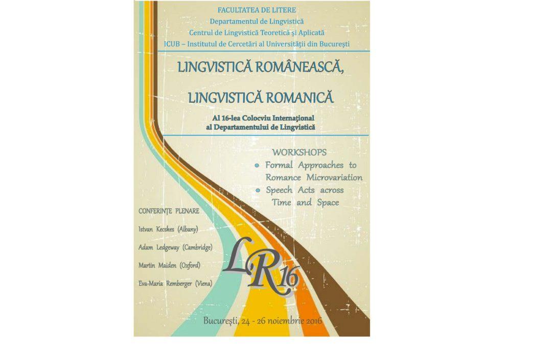 """Colocviul Internațional ,,Lingvistică românească, lingvistică romanică"""" la Facultatea de Litere"""