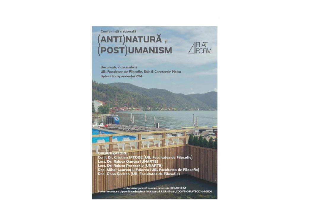 """Conferința Națională ,,(Anti)Natură și (Post)Umanism""""- apel la contribuții"""