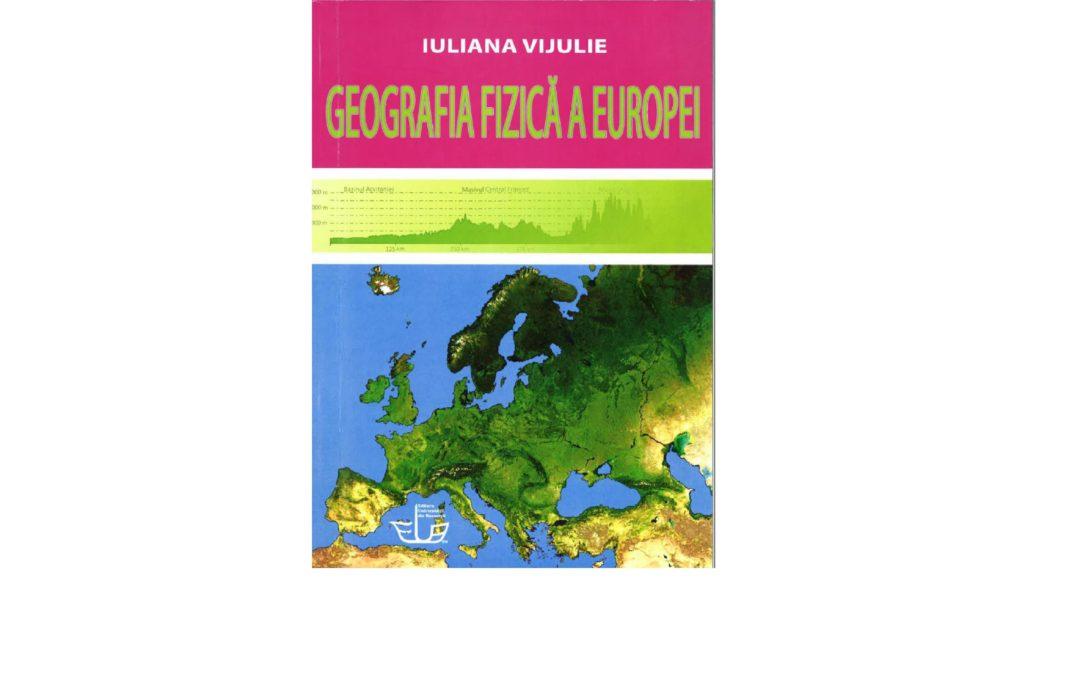Geografia fizică a Europei – Iuliana Vijulie