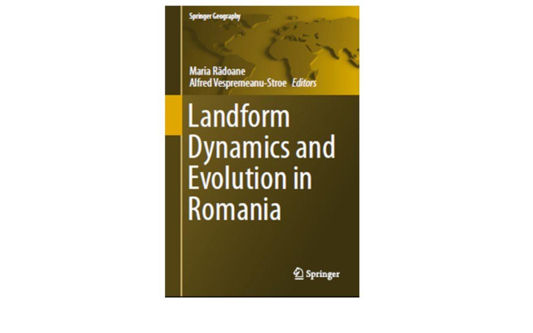 """Profesor de la Facultatea de Geografie coordonator al volumului """"Landform Dynamics and Evolution in Romania"""" lansat la Editura Springer"""