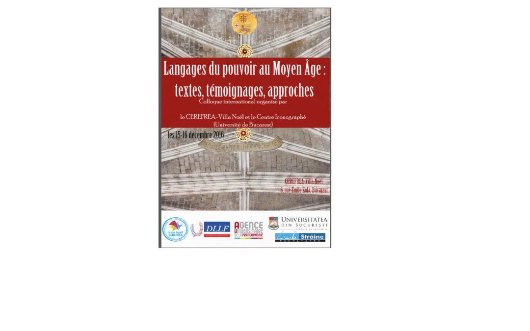"""Colocviul internațional """"Limbajele puterii în Evul Mediu: texte, mărturii, abordări"""""""