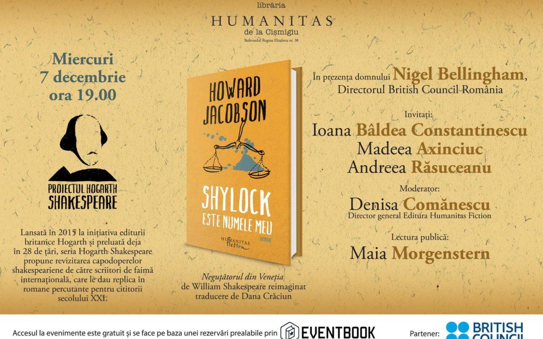 """Lansarea romanului ,,Shylock este numele meu"""", de Howard Jacobson,  la Librăria Humanitas de la Cişmigiu"""
