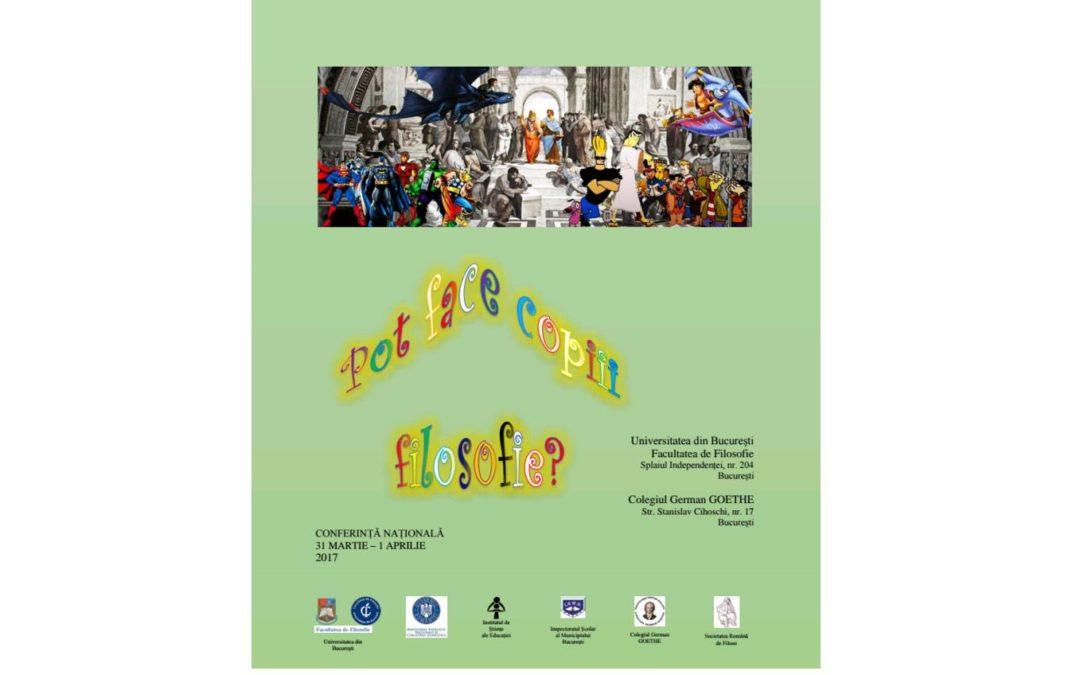 """Conferința națională Philosophy for children (P4C): ,,Pot face copiii filosofie?""""– apel la contribuții"""