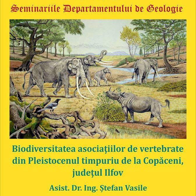 """Prelegerea """"Biodiversitatea asociațiilor de vertebrate din Pleistocenul timpuriu de la Copăceni, județul Ilfov"""" la Facultatea de Geologie și Geofizică"""