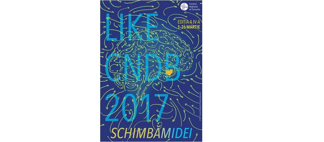 Festivalul LIKE CNDB 2017 – primul mare eveniment de dans contemporan al anului