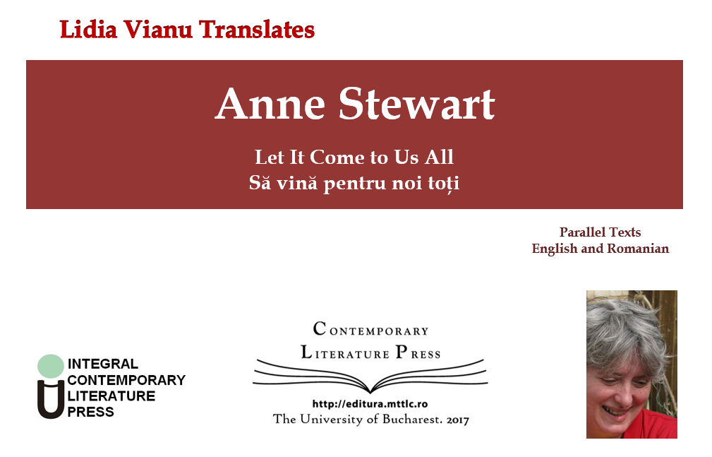 "Lansarea volumului ""Lidia Vianu Translates. Anne Stewart: Let It Come to Us All / Să vină pentru noi toți"" la Contemporary Literature Press"