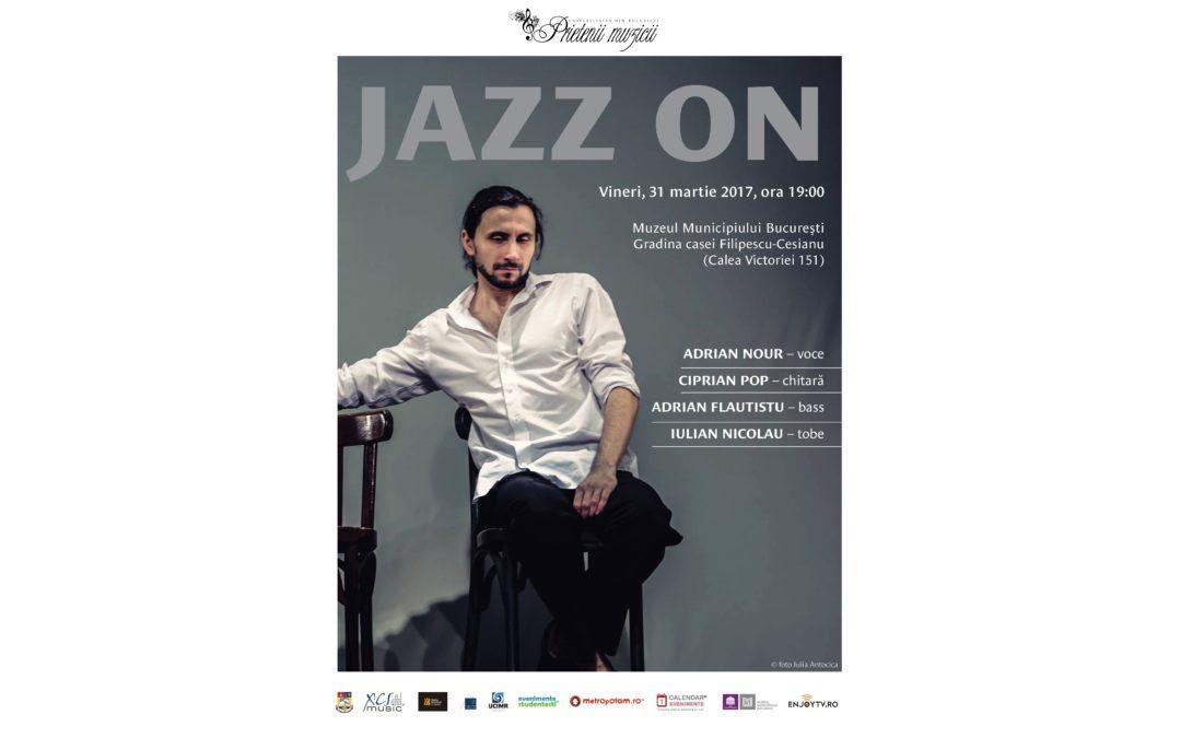 """""""Jazz On"""" – un nou concert de jazz marca """"Prietenii Muzicii"""""""