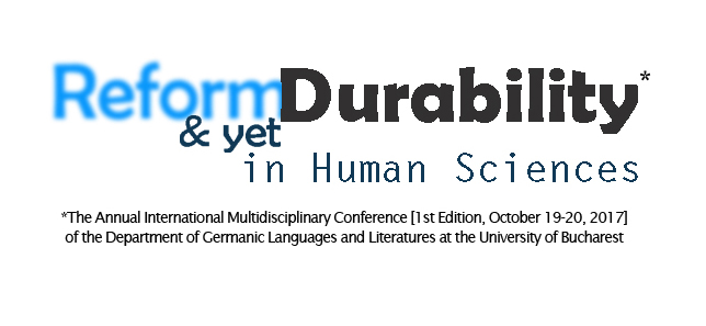 "Conferința ""Reform and [yet] Durability in Human Sciences"" – apel la contribuții"