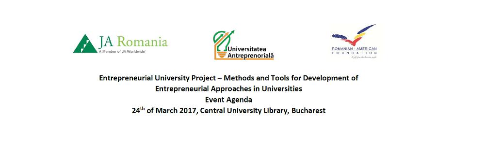 """Conferința ,,Metode și instrumente pentru dezvoltarea abordărilor antreprenoriale în universități"""", parte a proiectului Universitatea Antreprenorială"""