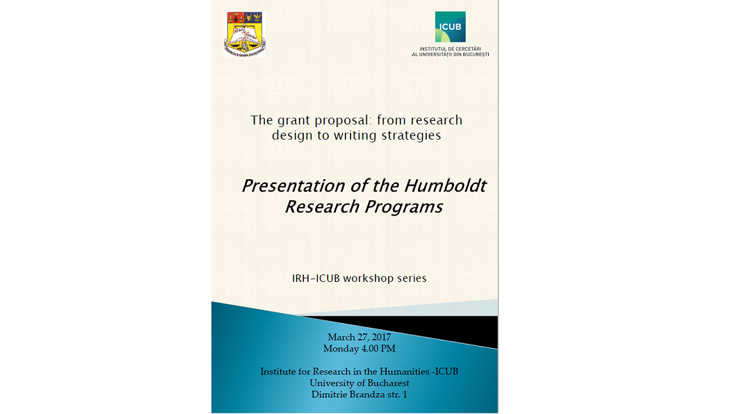 "Întâlnire cu tema ""Presentation of the Humboldt Research Programs"" în cadrul workshop-ului ""The grant proposal: from research design to writing strategies"" la Secțiunea de Științe Umaniste a ICUB"