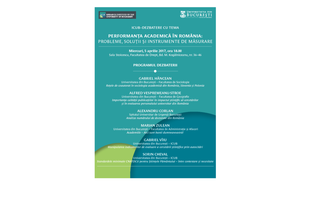 """Dezbatere cu tema """"Performanța academică în România: probleme, soluții și instrumente de măsurare"""" la Institutul de Cercetări al Universității din București"""