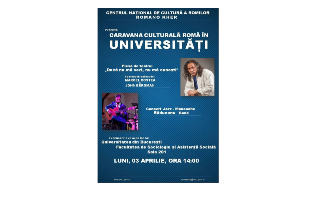 Zilele Porţilor Deschise la Facultatea de Sociologie și Asistență Socială debutează cu Caravana Culturală Roma în Universităţi