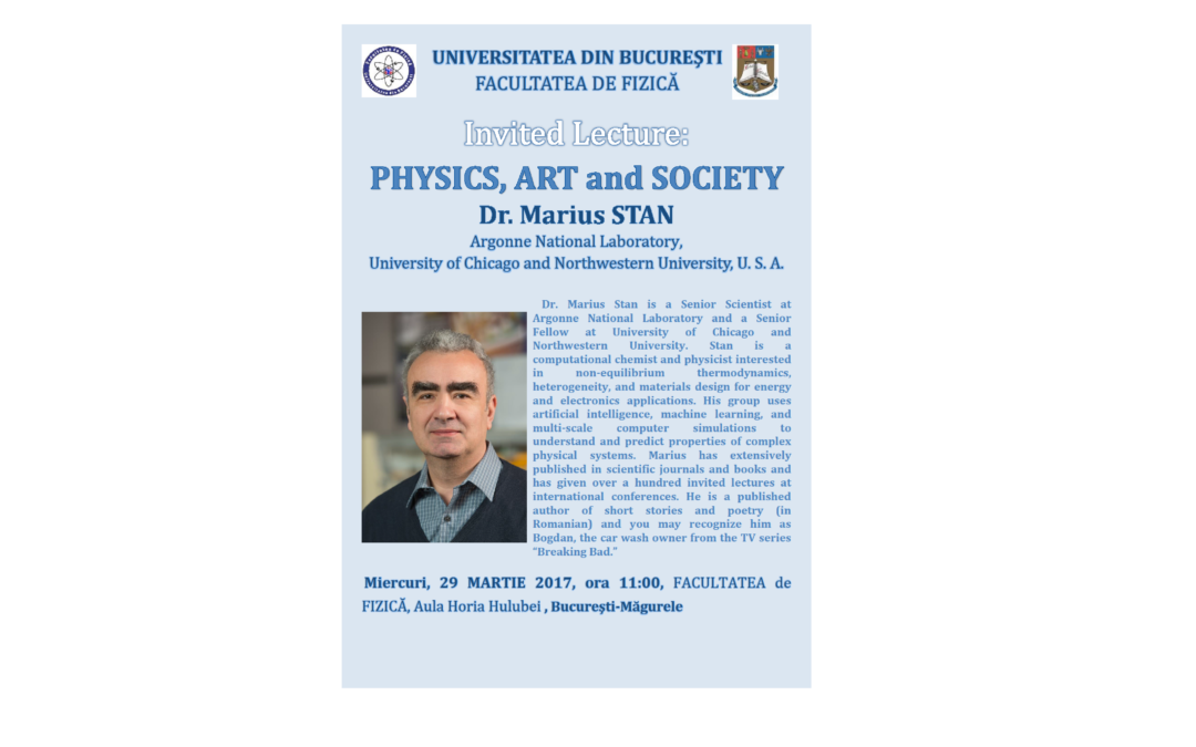 "Dr. Marius Stan va susține prelegerea ""Physics, Art and Society""  la Facultatea de Fizică"