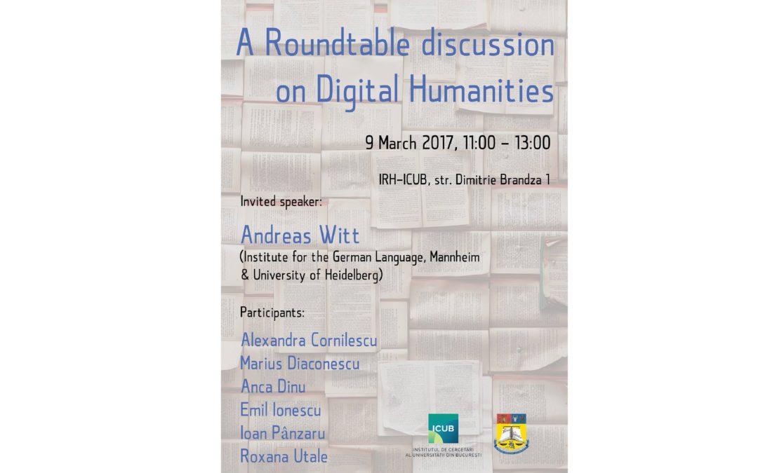 """Masă rotundă cu tema """"Digital Humanities"""" la Institutul de Cercetări al Universității din București"""