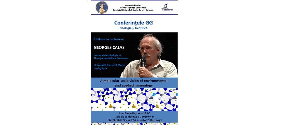 "Conferinţa ""A molecular-scale vision of environmental and applied mineralogy"" sub egida Conferințelor de Geologie și Geofizică"