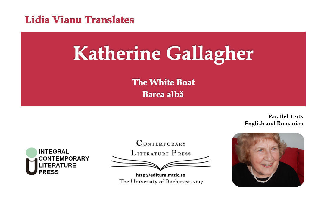 "Lansarea volumului ""Lidia Vianu Translates Katherine Gallagher The White Boat. Barca albă"" la Contemporary Literature Press"