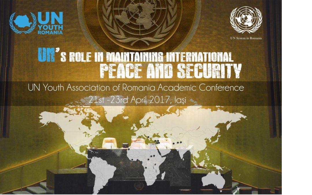"""Conferința Academică 2017 cu tema ,,Rolul ONU în menținerea păcii și securității internaționale"""""""