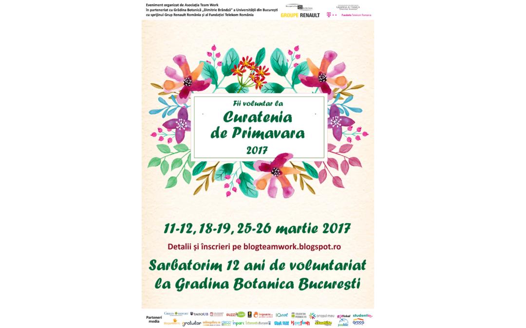 """Team Work începe ,,Curăţenia de Primăvară"""" 2017 în Grădina Botanică """"Dimitrie Brândză"""" a Universităţii din Bucureşti"""