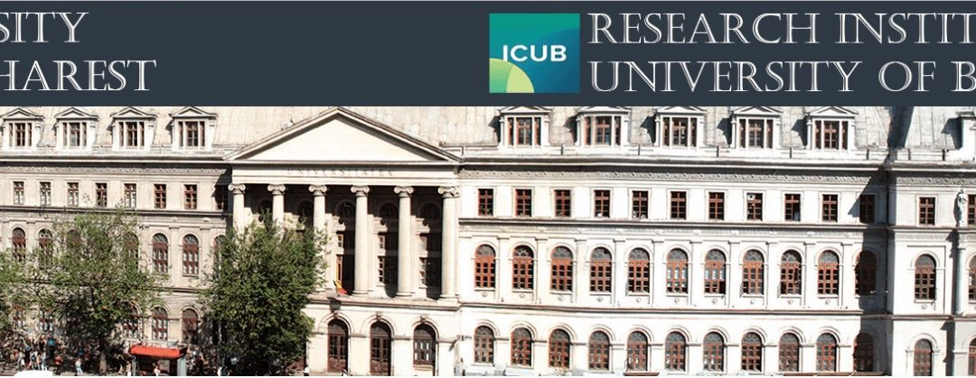 Programe de burse ICUB Fellowship for Young Researchers și ICUB Young Researchers Grant (University of Bucharest) – apel la candidaturi