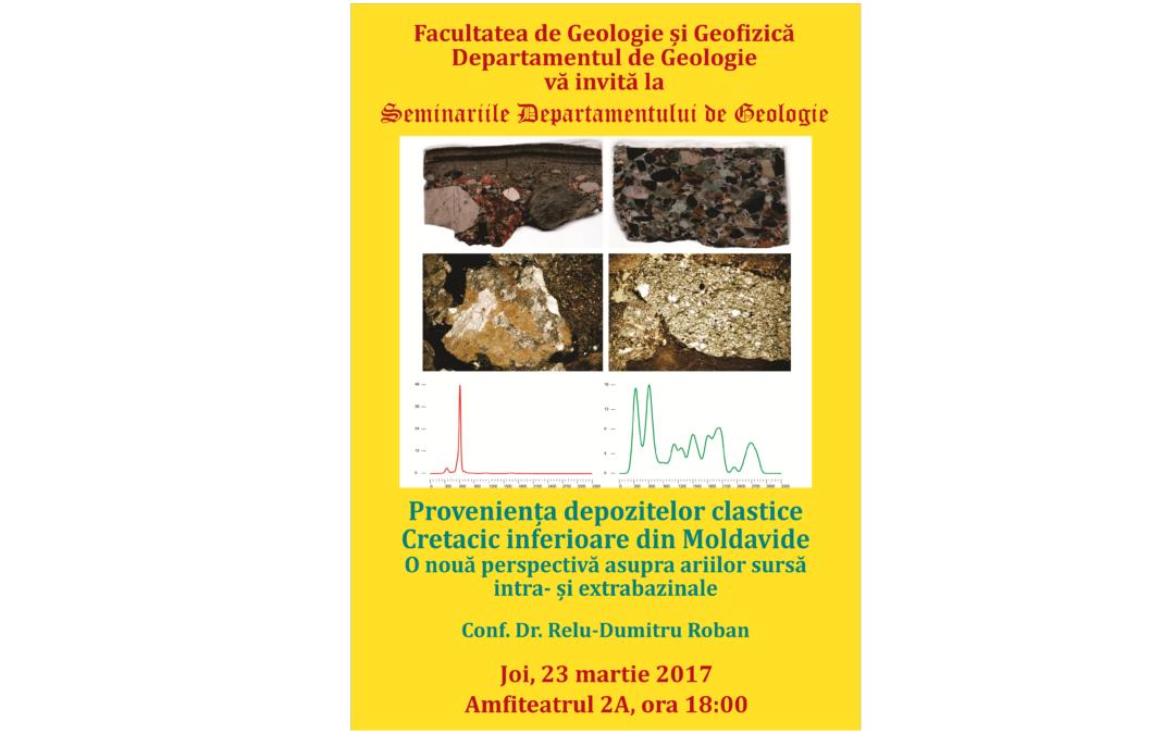 """Conferinţa ,,Proveniența depozitelor clastice Cretacic inferioare din Moldavide. O nouă perspectivă asupra ariilor sursă intra- și extrabazinale"""" la Facultatea de Geologie și Geofizică"""