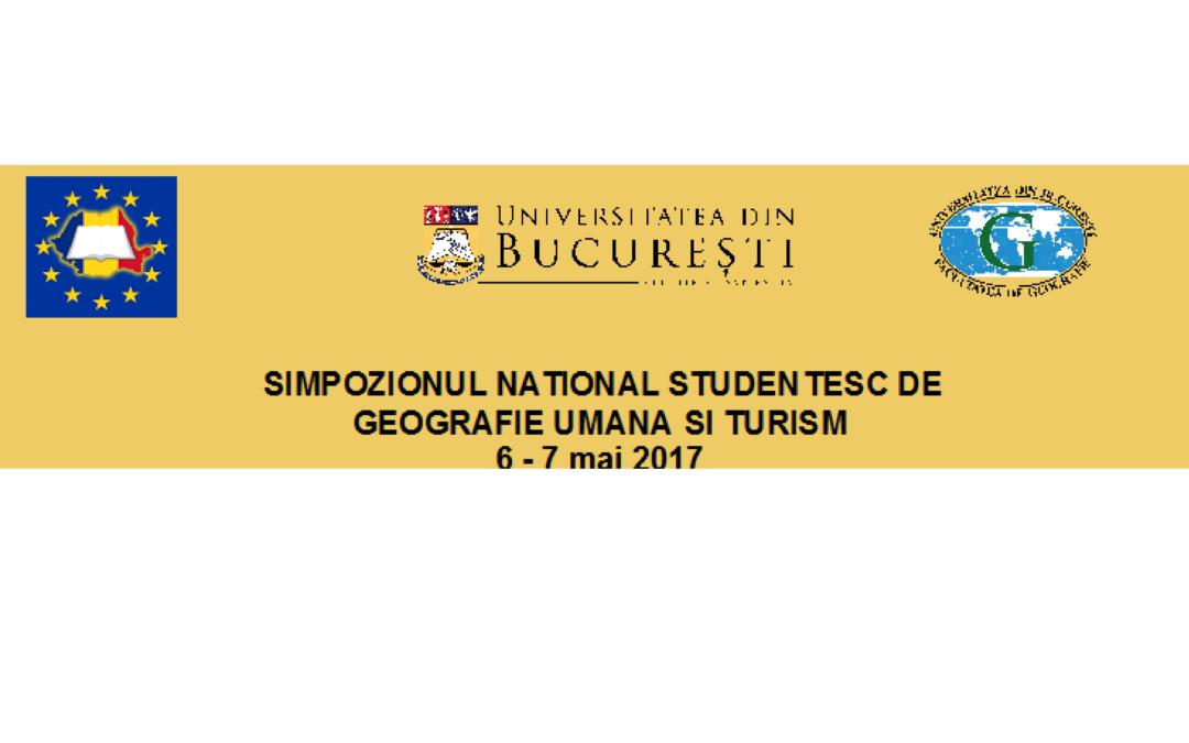 Cea de-a XIII-a ediţie a Simpozionului Naţional Studenţesc de Geografie Umană şi Turism – apel la contribuții