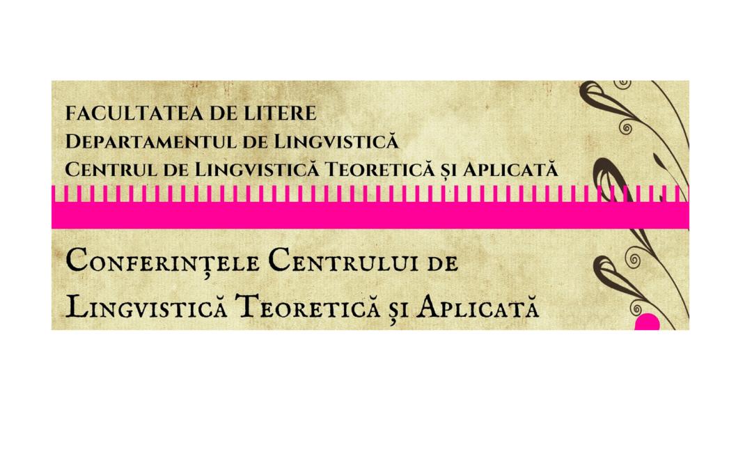 """Prof. emerit Alexandra Cornilescu va susține prelegerea """"Sintaxa pasivelor propoziționale în limba română"""" în cadrul Conferințelor Centrului de Lingvistică Teoretică și Aplicată"""