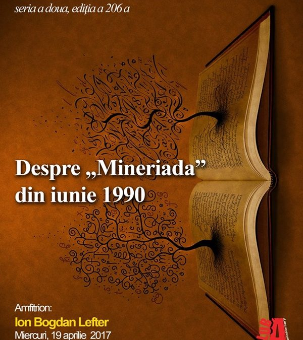 """Despre """"Mineriada"""" din iunie 1990 la Cafeneaua critică"""