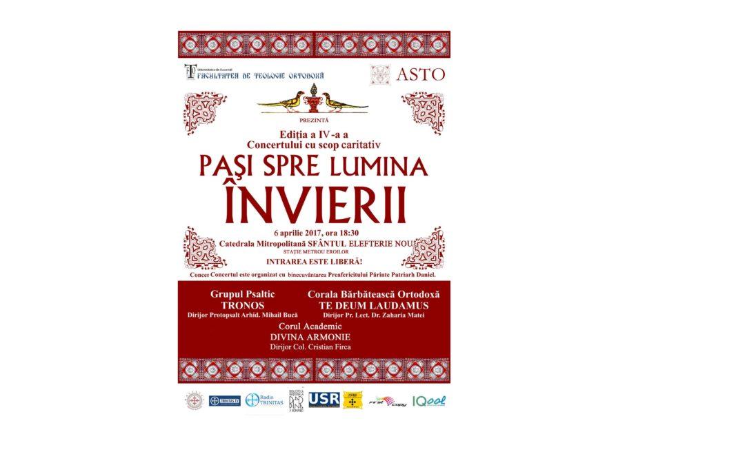 """A IV-a ediţie a Concertului cu scop caritabil ,,Pași spre lumina Învierii"""", organizat de Asociația Studenților Teologi Ortodocși"""