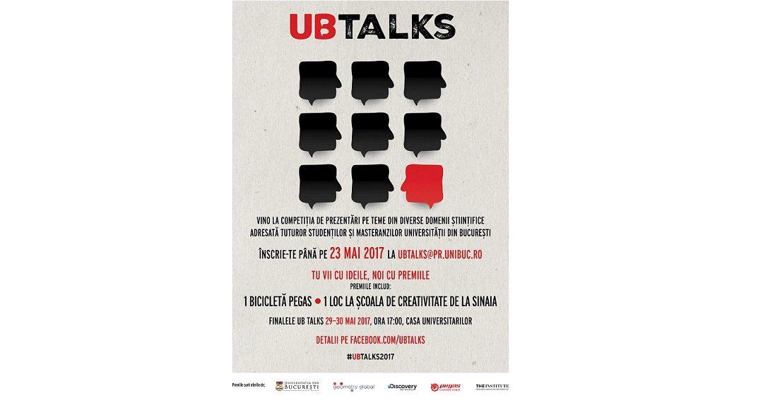 Universitatea din Bucureşti deschide înscrierile pentru ediția a V-a a UB Talks. Ateliere ştiinţifico-taifastice pentru studenţi