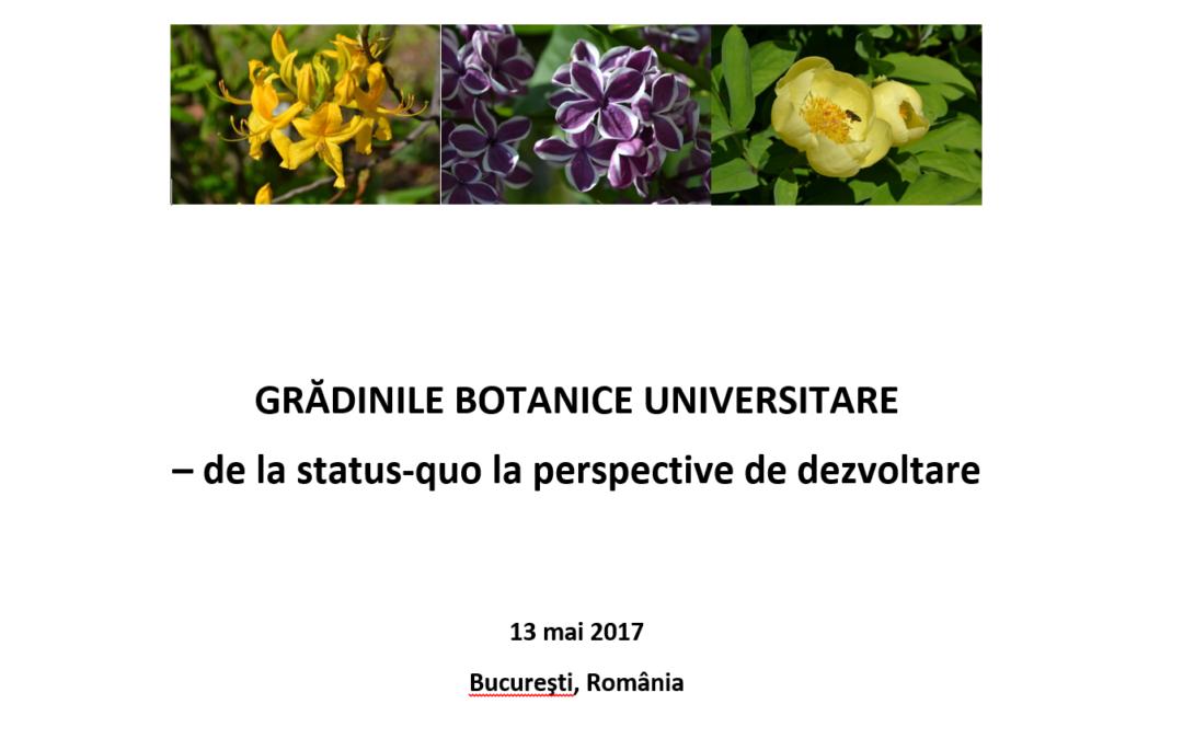 """Masă rotundă cu tema """"Grădini botanice universitare – de la status-quo la perspective de dezvoltare"""" la Grădina Botanică """"Dimitrie Brândză"""" a Universității din București"""