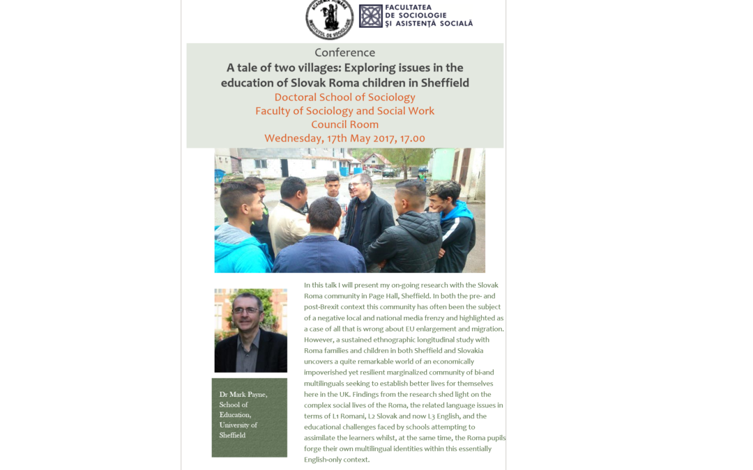 "Prelegerea ""A tale of two villages: Exploring issues in the education of Slovak Roma children in Sheffield"" la Facultatea de Sociologie și Asistență Socială"