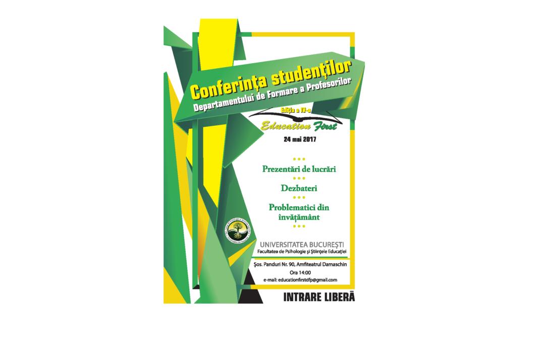 """Ediția a IV-a a Conferinței Studenților """"Education First"""" la Facultatea de Psihologie și Științele Educației"""