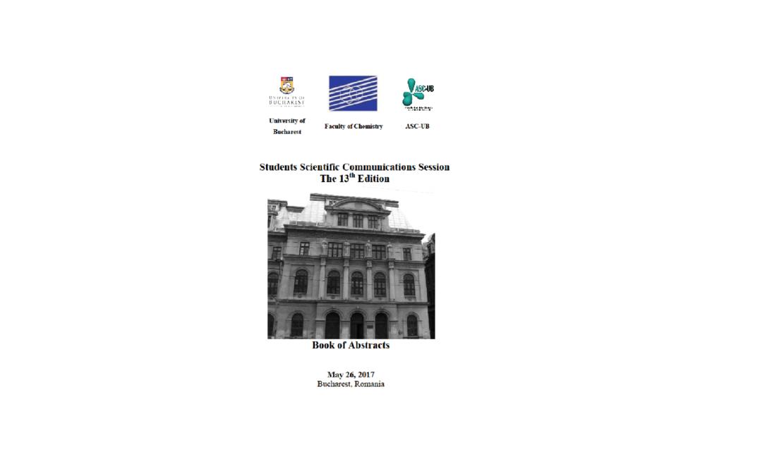 Cea de-a XIII-a ediţie a Sesiunii de Comunicări Ştiinţifice Studenţeşti la Facultatea de Chimie