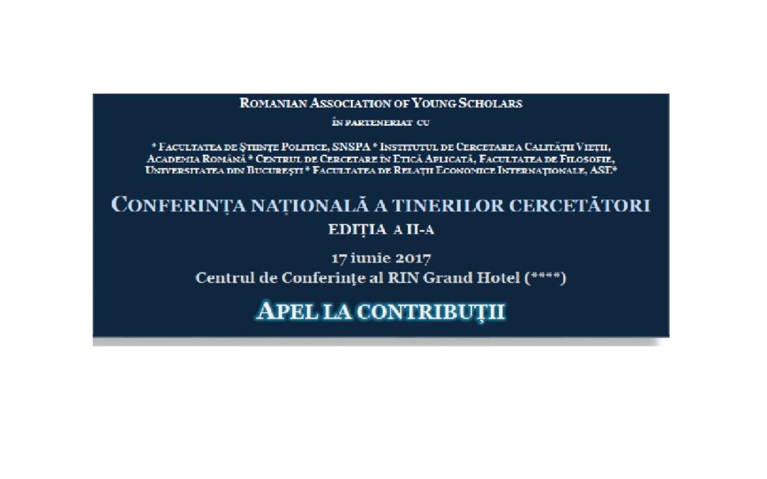 Cea de-a doua ediție a Conferinței Naționale a Tinerilor Cercetători – apel la contribuții