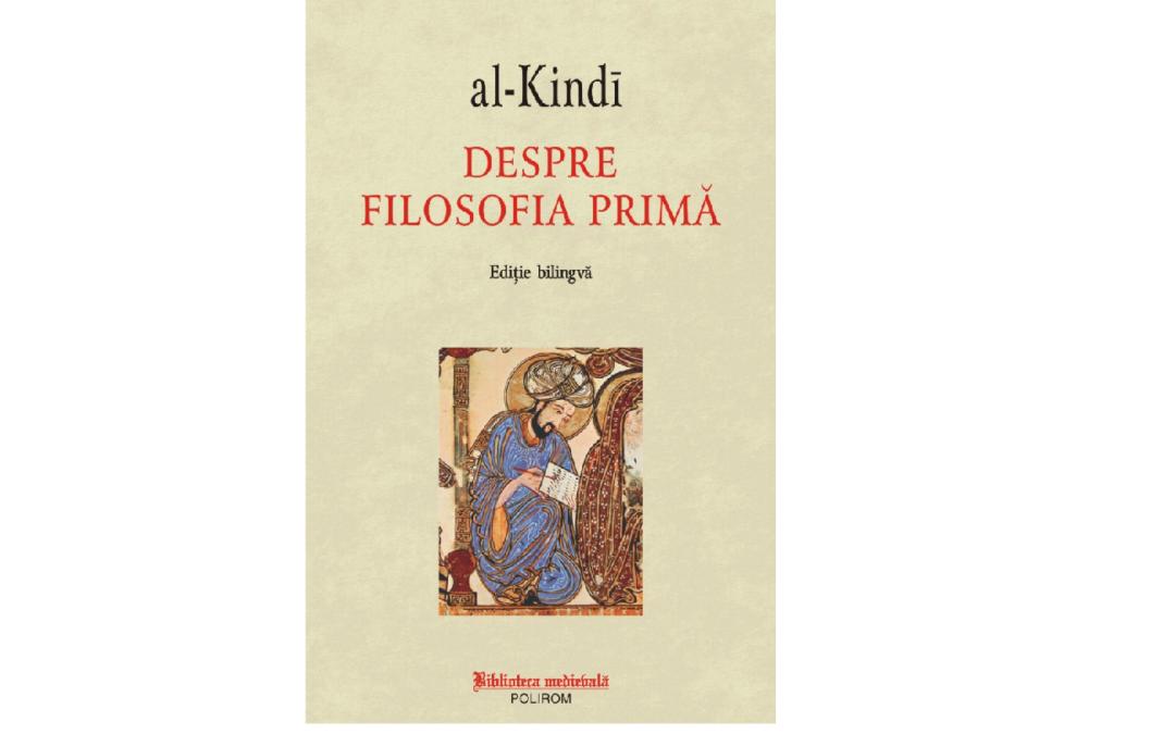 """Volumul """"Despre filosofia primă"""" de al-Kindī tradus de profesori ai Facultății de Limbi și Literaturi Străine"""