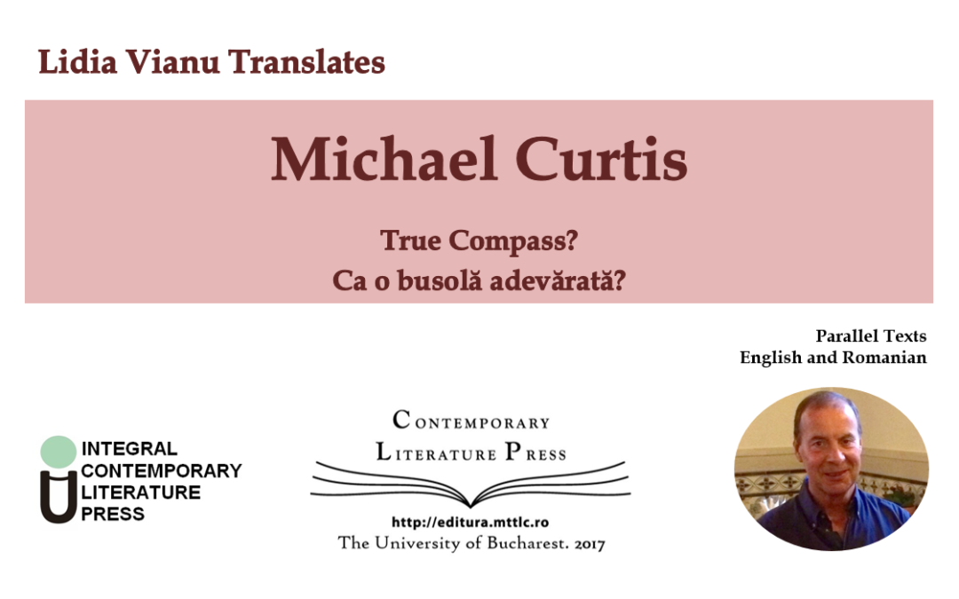 "Lansarea Volumului ""Lidia Vianu Translates. Michael Curtis: True Compass?, Ca o busolă adevărată?"" la Contemporary Literature Press"