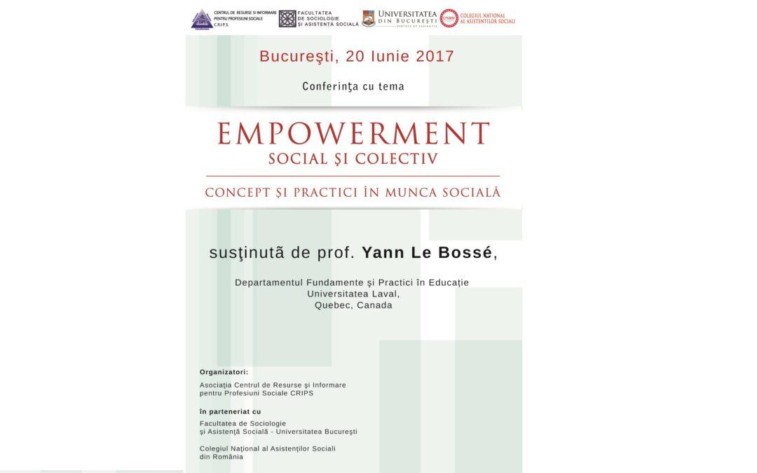 """Conferinţa ,,Empowerment individual şi colectiv – concept şi practici în munca socială"""" la Facultatea de Sociologie şi Asistenţă Socială"""