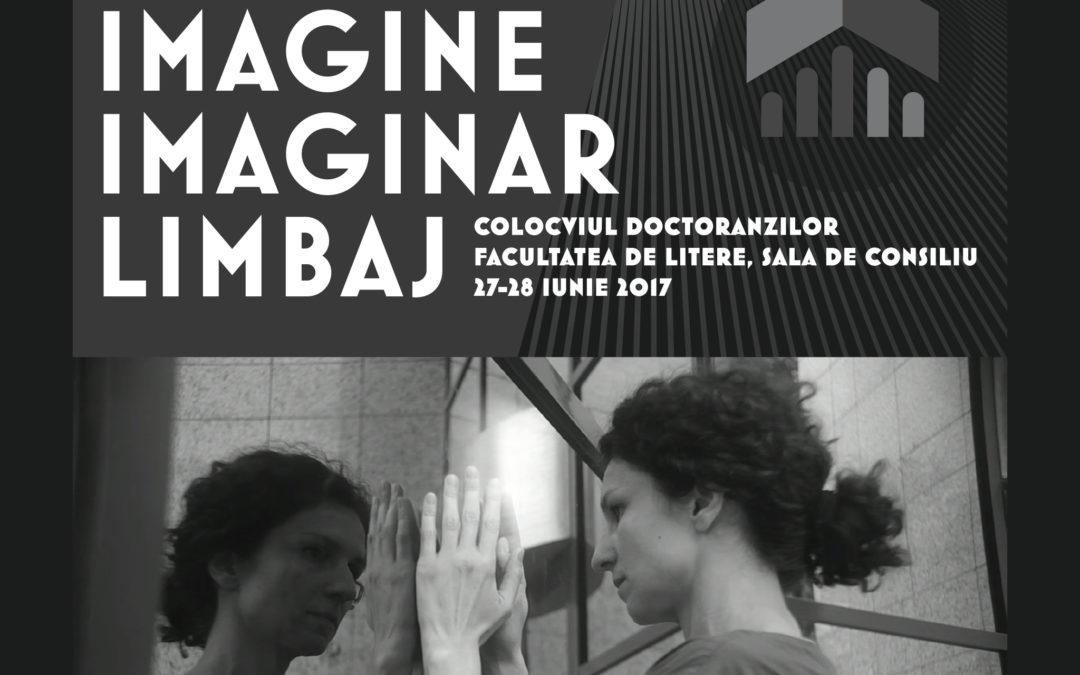 """Colocviul """"Imagine, Imaginar, Limbaj"""" la Universitatea din București"""