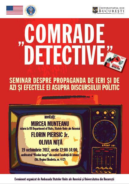 """Mircea Munteanu, istoric al Departamentului de Stat al S.U.A., discută cu studenții Universității din București pe tema mini-seriei """"Comrade Detective"""""""
