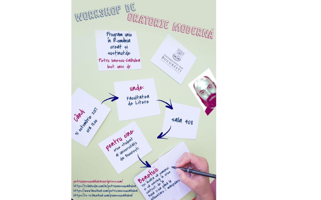 Workshop de oratorie modernă, adresat tuturor studenților Universității din București