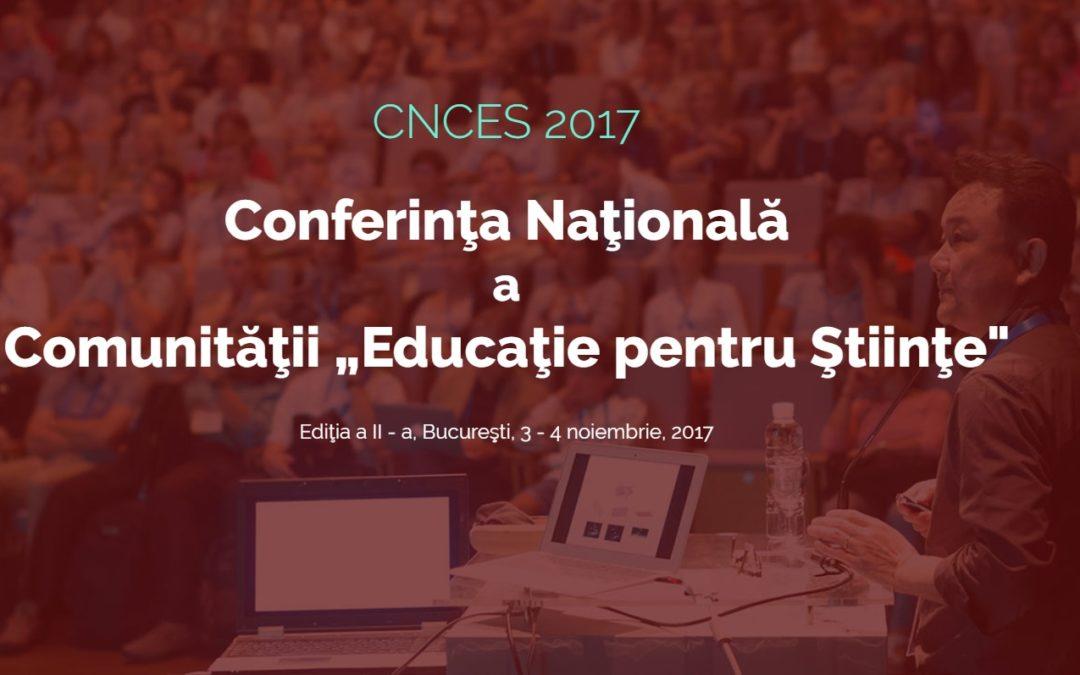 """Conferința Națională a Comunității Educație pentru Științe """"Educația STEM – Parteneriat pentru Calitate"""" – ediția a II-a"""