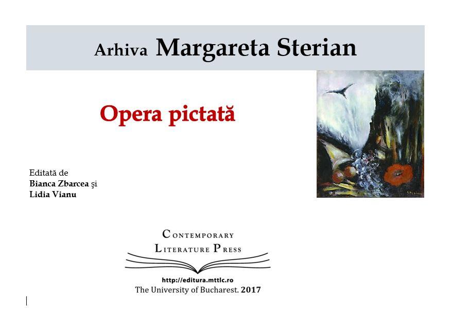 """,,Arhiva Margareta Sterian. Opera pictată"""" la Contemporary Literature Press"""