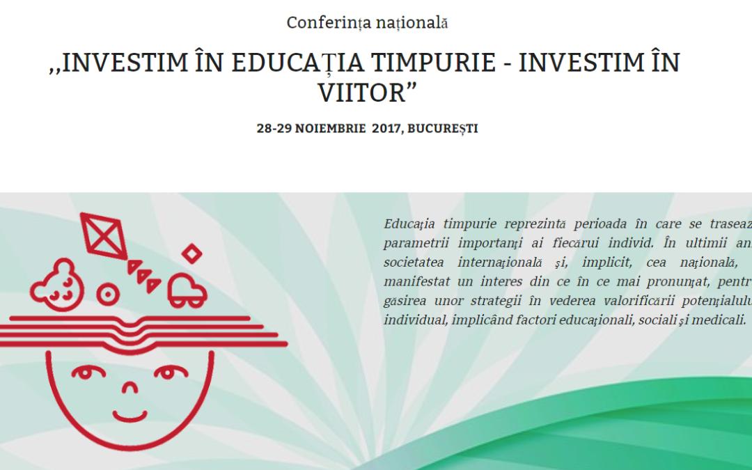 """Conferința națională ,,Investim în educația timpurie – investim în viitor"""" la Facultatea de Psihologie și Științele Educației a Universității din București"""