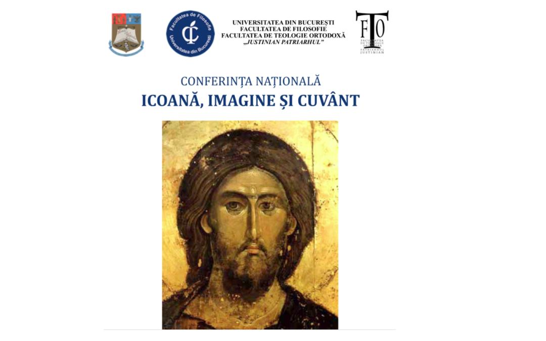 """Conferința națională ,,Icoană, imagine și cuvânt"""" la Facultatea de Filosofie a Universității din București"""