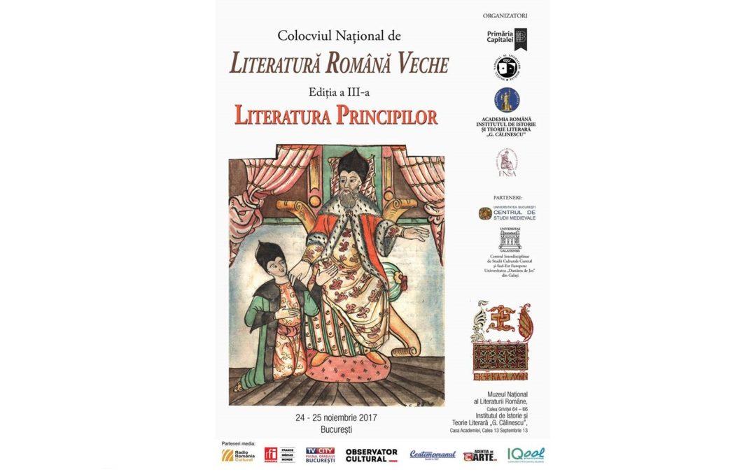 """Ediția a III-a a Colocviului Național de Literatură Română Veche cu tema ,,Literatura Principilor"""""""
