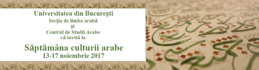 Săptămâna Culturii Arabe la Universitatea din București