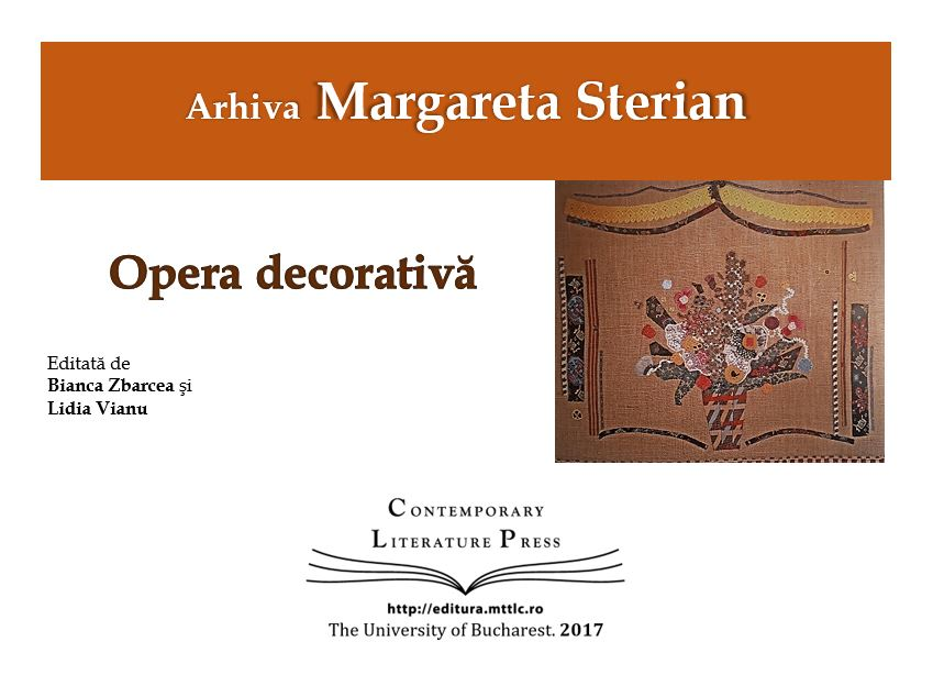 ",,Arhiva Margareta Sterian. Opera decorativă"" la Contemporary Literature Press"